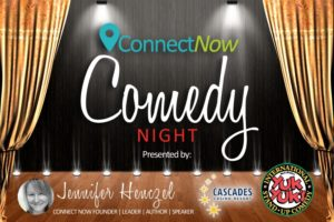 Connect Now Comedy Night and Annual Mix & Mingle @ Cascades Casino, Summit Theatre | Langley | British Columbia | Canada