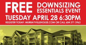 Murrayville House to Host Free Downsizing Workshop @ Murrayville House | Langley | British Columbia | Canada
